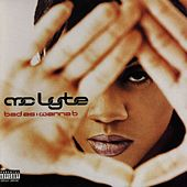 Bad as I Wanna B [Clean] by MC Lyte
