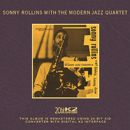 With The Modern Jazz Quartet by Sonny Rollins
