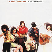 New Day Dawning by Cherish the Ladies