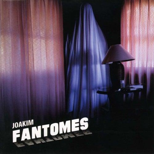 Fantomes by Joakim