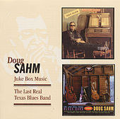 Juke Box Music/Last Real Texas Blues Band by Doug Sahm