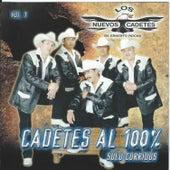 Cadetes Al 100%, Vol. 1: Solo Corridos by Los Nuevos Cadetes De...