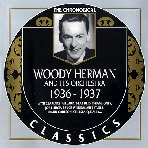 1936-1937 by Woody Herman