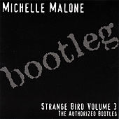 Strange Bird, Vol. 3 by Michelle Malone