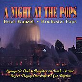 A Night at the Pops by Erich Kunzel