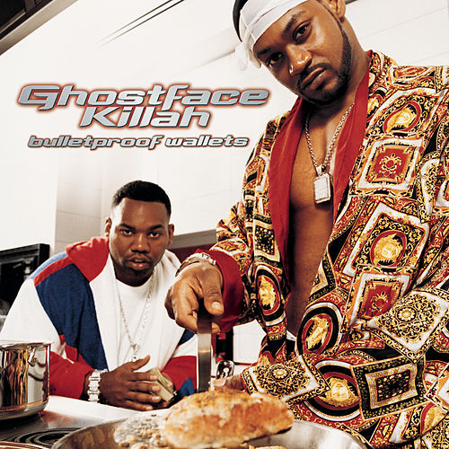 Bulletproof Wallets by Ghostface Killah