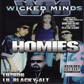 The Homies by Wicked Minds