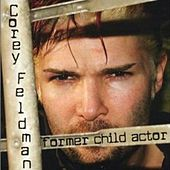 Former Child Actor by Corey Feldman's Truth Movement