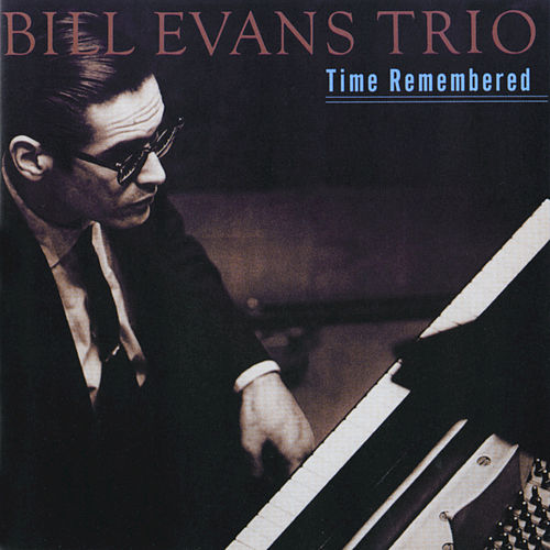 Time Remembered by Bill Evans