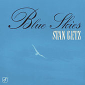 Blue Skies by Stan Getz