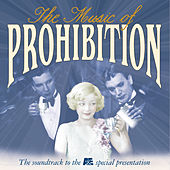 The Music Of Prohibition by Various Artists