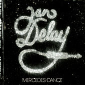 Mercedes Dance by Jan Delay