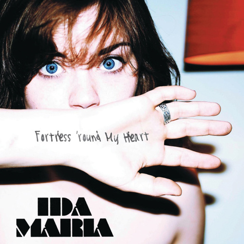 Fortress 'round My Heart by Ida Maria