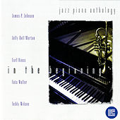 Jazz Piano Anthology: In the Beginning by Various Artists