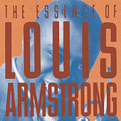 The Essence Of Louis Armstrong by Louis Armstrong