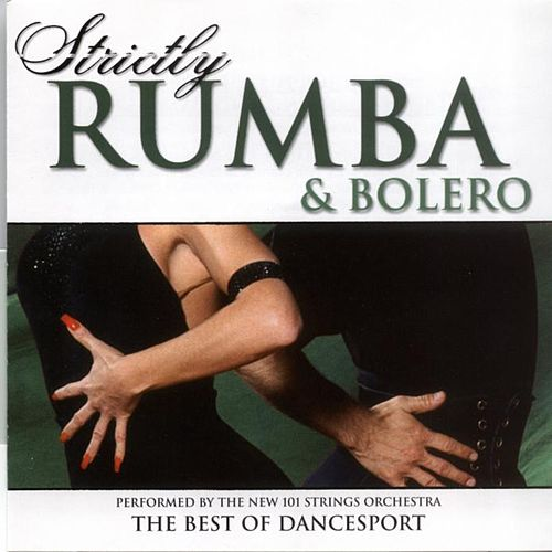 Strictly Rumba & Bolero by 101 Strings Orchestra