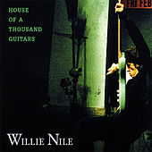 House of a Thousand Guitars by Willie Nile