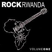 Rock Rwanda Volume 1 by Various Artists