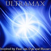 Inspired By Paul Van Dyk and Mozart by UltraMax