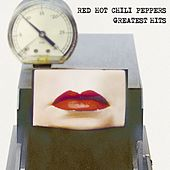 Greatest Hits by Red Hot Chili Peppers