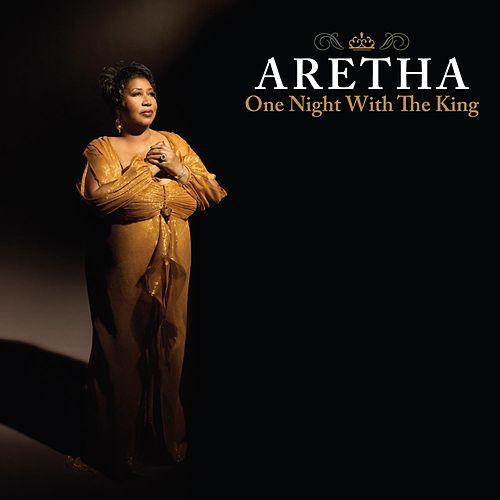 One Night With The King by Aretha Franklin