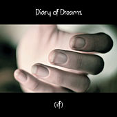 (If) by Diary Of Dreams