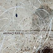 Rejuvenation by Abstract Rude