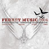 Progression Through Aggression: Ferret Music by Various Artists