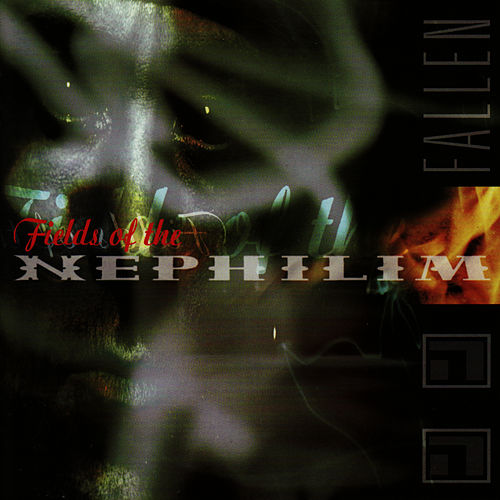 Fallen by Fields of the Nephilim