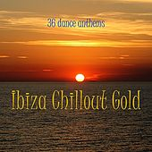 Ibiza Chillout Gold by Various Artists