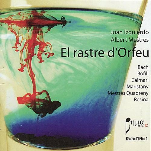 El Rastre d'Orfeu by Joan Izquierdo