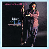 River Of Life/Harmony One by Bernice Johnson Reagon