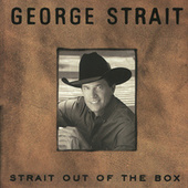 Strait Out Of The Box by George Strait