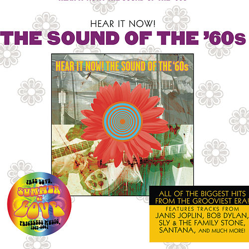 Hear It Now! The Sound Of The Sixties by Various Artists