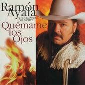 Quemame Los Ojos by Ramon Ayala