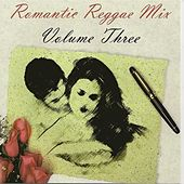 Romantic Reggae Mix, Vol. 3 by Various Artists