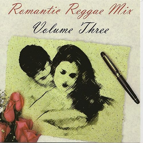Romantic Reggae Mix, Vol. 3 by Various Artists