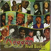 Reggae Fruit Basket, Vol. 1 by Various Artists