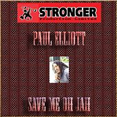 Save Me Oh Jah by Paul Elliott