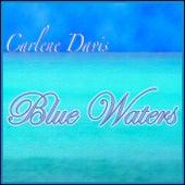 Blue Waters by Carlene Davis