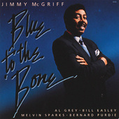 Blues To The Bone by Jimmy McGriff