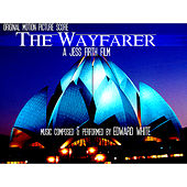 The Wayfarer Soundtrack Album by Edward White