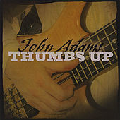 Thumbs Up von John Adams