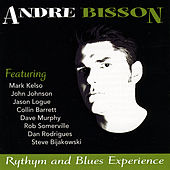 Rhythm & Blues Experience by Andre Bisson