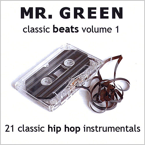 Classic Beats, Vol. 1 by Mr. Green
