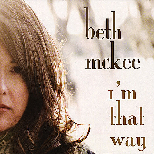 I'm That Way by Beth McKee