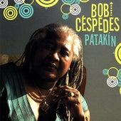 Patakin by Bobi Céspedes