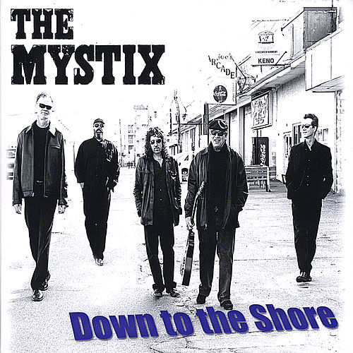 Down to the Shore by The Mystix