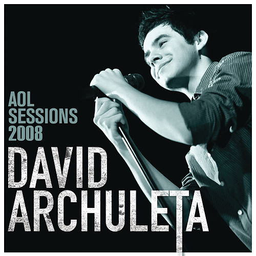 AOL Sessions by David Archuleta