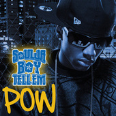 Pow by Soulja Boy